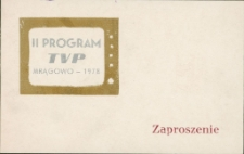 Zaproszenie na uroczyste uruchomienie przekaźnika II programu Telewizji Polskiej : Mrągowo 1978