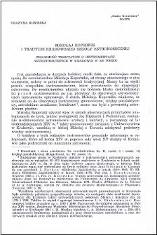 Mikołaj Kopernik i tradycje krakowskiej szkoły astronomicznej : znajomość traktatów o instrumentach astronomicznych w Krakowie w XV wieku