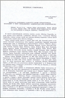 """Mikołaja Kopernika """"Lokacje łanów opuszczonych"""", dokument o jego działalności administracyjno-gospodarczej : [recenzja]"""