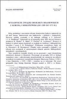 Wydawnicze związki drukarzy braniewskich z Koroną i Biskupstwem (od 1589 do 1773 r.)
