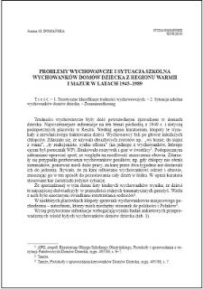 Problemy wychowawcze i sytuacja szkolna wychowanków domów dziecka z regionu Warmii i Mazur w latach 1945-1989