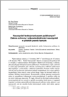Nauczyciel funkcjonariuszem publicznym? : Zakres ochrony i odpowiedzialności nauczycieli w polskim prawie karnym
