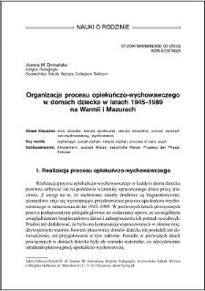 Organizacja procesu opiekuńczo-wychowawczego w domach dziecka w latach 1945–1989 na Warmii i Mazurach