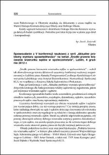 """Sprawozdanie z V konferencji naukowej z serii """"Aktualne problemy wymiaru sprawiedliwości"""" na temat """"Środki prawne kreowania wizerunku sądów w społeczeństwie"""", Lublin, 4 grudnia 2012 r."""