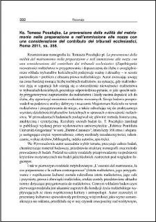 Ks. Tomasz Pocałujko, La prevenzione della nullità del matriomonio nella preparazione e nell'ammissione alle nozze con una considerazione del contributo dei tribunali ecclesiastici : [recenzja]