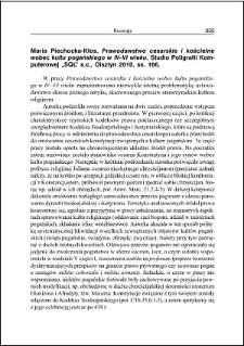 Maria Piechocka-Kłos, Prawodawstwo cesarskie i kościelne wobec kultu pogańskiego w IV–VI wieku : [recenzja]