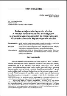 Próba umiejscowienia gender studies w ramach fundamentalnych metafizyczno- -teoriopoznawczych nastawień do rzeczywistości : kilka wskazówek dla krytyków gender studies