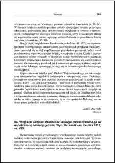Ks. Wojciech Cichosz, Możliwości dialogu chrześcijańskiego ze współczesną edukacją polską : [recenzja]