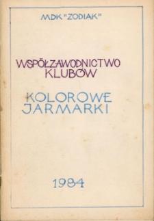 """MDK """"Zodiak"""". Współzawodnictwo klubów """"Kolorowe jarmarki"""""""