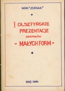 """MDK """"Zodiak"""". I Olsztyńskie Prezentacje Zespołów """"Małych Form"""""""