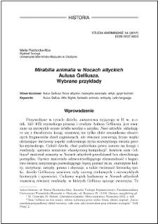"""""""Mirabilia animalia"""" w """"Nocach attyckich"""" Aulusa Gelliusza : wybrane przykłady"""