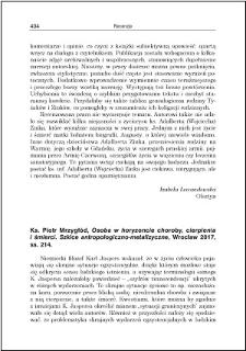 Ks. Piotr Mrzygłód, Osoba w horyzoncie choroby, cierpienia i śmierci. Szkoce antropologiczno-metafizyczne : [recenzja]