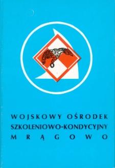Wojskowy Ośrodek Szkoleniowo-Kondycyjny Mrągowo. [4]