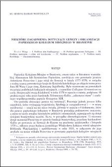 Niektóre zagadnienia dotyczące genezy i organizacji Papieskiego Kolegium Misyjnego w Braniewie