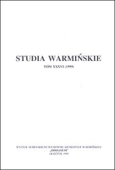 Studia Warmińskie T. 36 (1999) - cały numer
