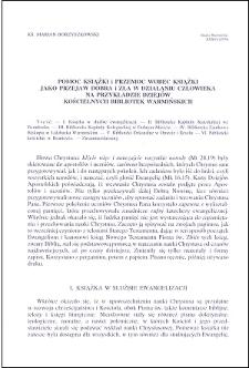 Pomoc książki i przemoc wobec książki jako przejaw dobra i zła w działaniu człowieka na przykładzie dziejów kościelnych bibliotek warmińskich