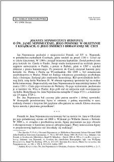 """""""Joannes Nepomucenus redivivus"""" : o św. Janie Nepomucenie, jego pomniku w Olsztynie i książkach, o jego śmierci i oddawanej mu czci"""