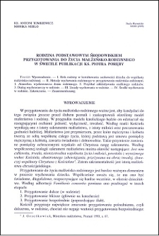 Rodzina podstawowym środowiskiem przygotowania do życia małżeńsko-rodzinnego w świetle publikacji ks. Piotra Poręby