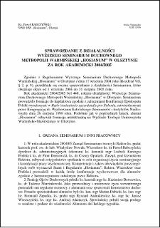 """Sprawozdanie z działalności Wyższego seminarium Duchownego Metropolii Warmińskiej """"Hosianum"""" w Olsztynie za rok akademicki 2004/2005"""