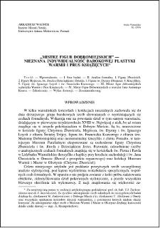 """""""Mistrz Figur Dobromiejskich"""" : nieznana indywidualność barokowej plastyki Warmii i Prus Książęcych"""