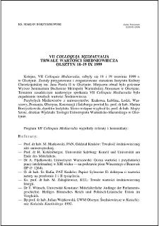 VII Colloquia Mediaevalia : Trwałe wartości Średniowiecza, Olsztyn 18-19 IX 1999
