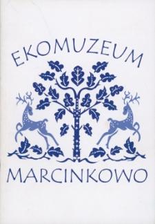 Ekomuzeum Marcinkowo