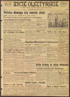 Życie Olsztyńskie : pismo ziemi warmińsko-mazurskiej, 1947, nr 179