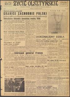 Życie Olsztyńskie : pismo ziemi warmińsko-mazurskiej, 1947, nr 232