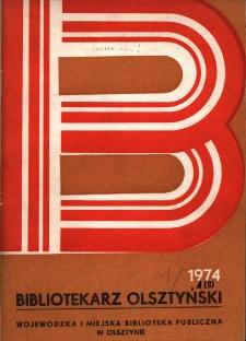 Bibliotekarz Olsztyński, 1974, nr 1