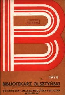 Bibliotekarz Olsztyński, 1974, nr 3
