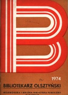 Bibliotekarz Olsztyński, 1974, nr 4