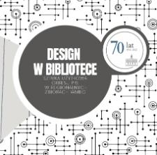 Design w bibliotece : sztuka użytkowa okresu PRL w regionalnych zbiorach WMBC