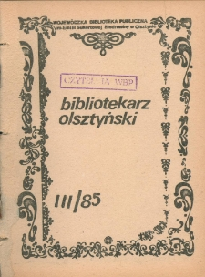 Bibliotekarz Olsztyński, 1985, nr 3