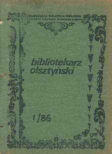 Bibliotekarz Olsztyński, 1986, nr 1