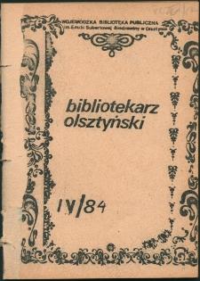 Bibliotekarz Olsztyński, 1984, nr 4