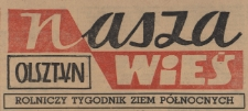 Nasza Wieś : rolniczy tygodnik Ziem Północnych, 1964 (R. 5), nr 16