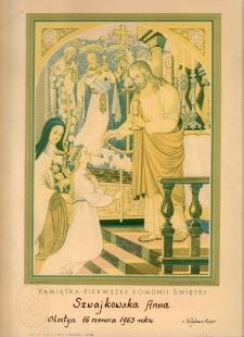 Pamiątka Pierwszej Komunii Świętej : Szwajkowska Anna