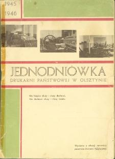 Jednodniówka Drukarni Państwowej w Olsztynie : 1945-1946