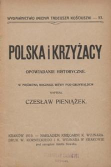 Polska i Krzyżacy : opowiadanie historyczne w pięćsetną rocznicę bitwy pod Grunwaldem