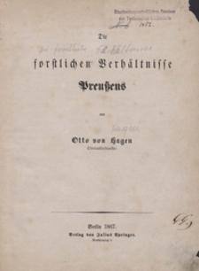 Die forstlichen Verhältnisse Preußens
