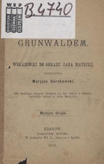 Bitwa pod Grunwaldem : wskazówki do obrazu Jana Matejki.
