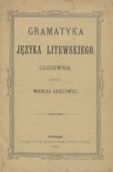 Gramatyka języka litewskiego : głosownia
