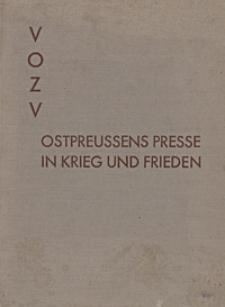 Ostpreussens Presse in Kreig und Frieden 1907-1932 : 25 Jahre Verein Ostpreußischer Zeitungsverleger