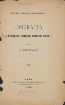 Emigracya z wschodnich prowincyj monarchii pruskiej