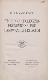 Stosunki społeczno-ekonomiczne pod panowaniem pruskiem
