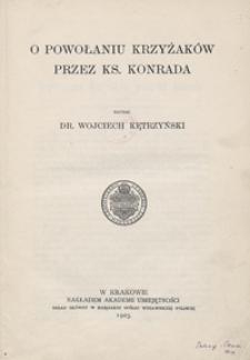 O powołaniu Krzyżaków przez ks. Konrada