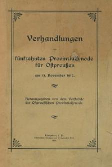 Verhandlungen der fünfzehnten Provinzialsynode für Ostpreußen : am 13. November 1917