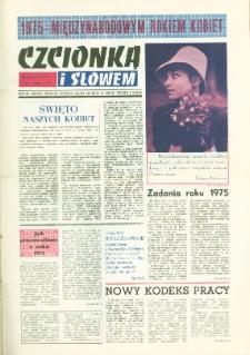 Czcionką i Słowem : kwartalnik samorządu robotniczego Olsztyńskich Zakładów Graficznych im. Seweryna Pieniężnego w Olsztynie, 1975 (R. 5), nr 15