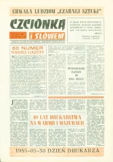 Czcionką i Słowem : gazeta załogi Olsztyńskich Zakładów Graficznych, 1985 (R. 14), nr 50