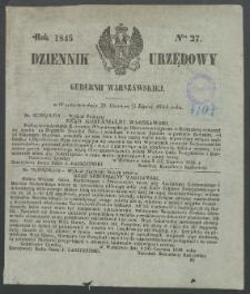 Dziennik Urzędowy Gubernii Warszawskiej, 1845 (R.1), nr 27